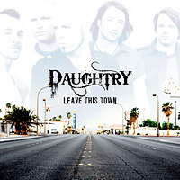 "Cover: Daughtry - ""Leave This Town"""