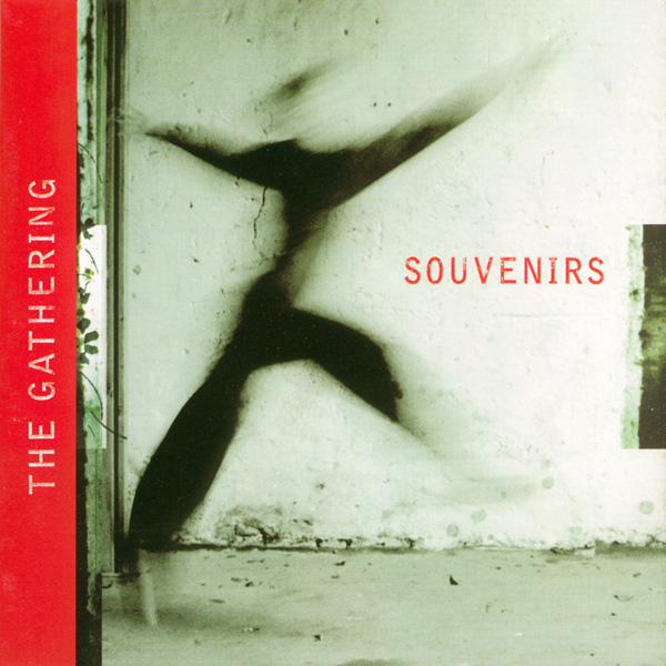 The Gathering: Souvenirs (2003) Book Cover