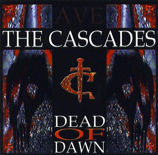 The Cascades: Dead Of Dawn (2006) Book Cover