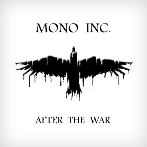 Mono Inc.: After The War (2012) Book Cover
