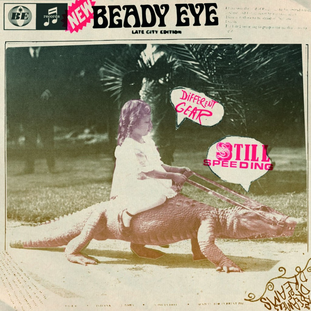 Beady Eye: Different Gear, Still Speeding (2011) Book Cover