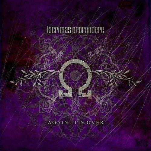 Lacrimas Profundere: Again it's over (2006) Book Cover