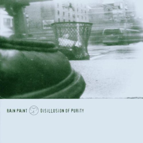 Rain Paint: Disillusion Of Purity (2006) Book Cover