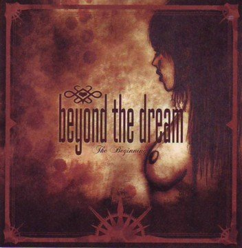 Beyond The Dream: The Beginning (2007) Book Cover