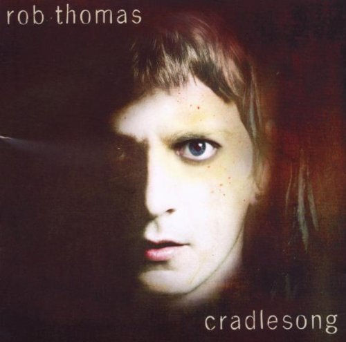 Rob Thomas: Cradlesong (2009) Book Cover