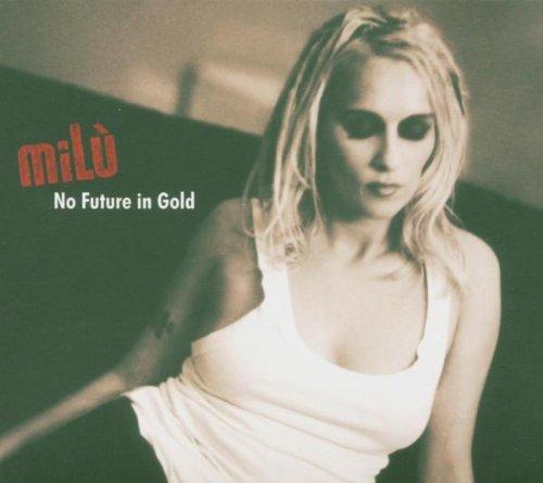 milù: No Future In Gold (2005) Book Cover
