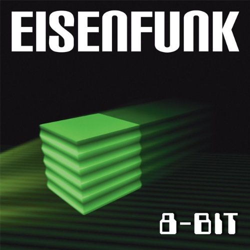 Eisenfunk: 8-Bit (2010) Book Cover