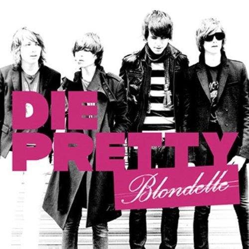 Blondelle: Die Pretty (2007) Book Cover