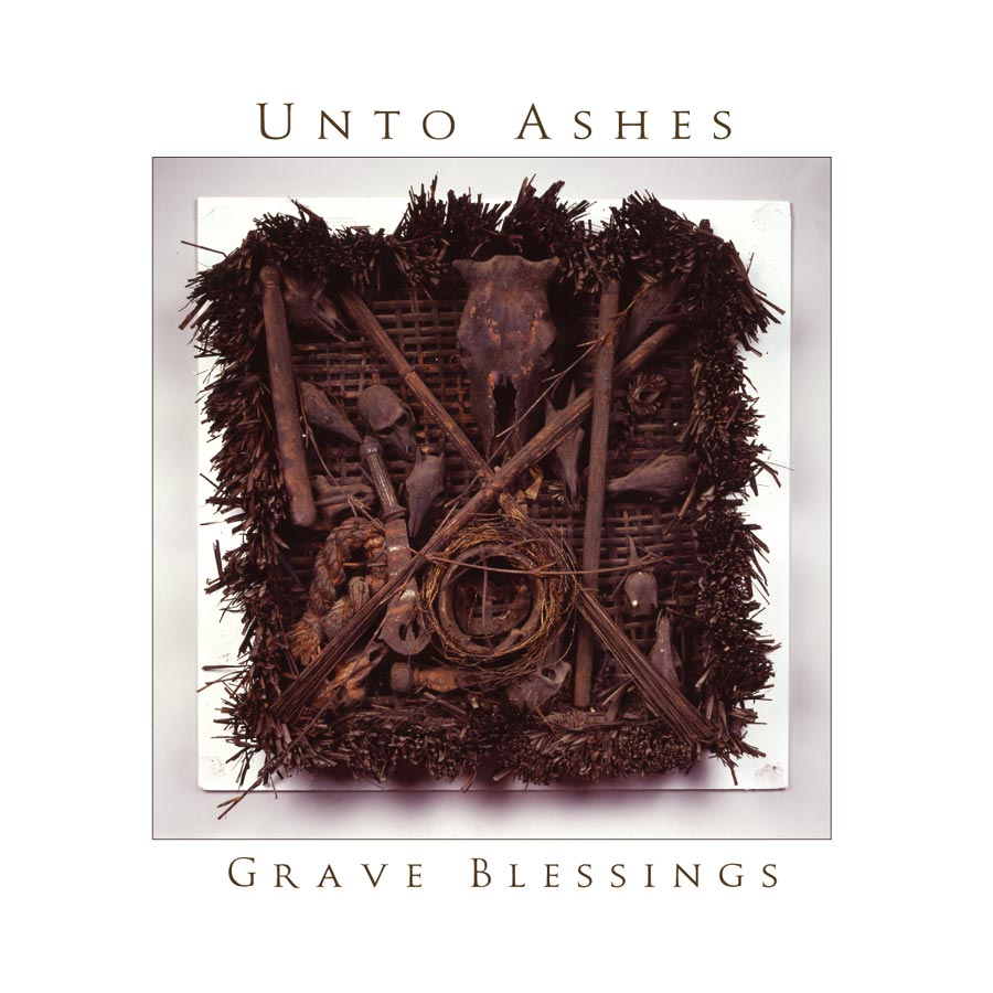 Unto Ashes: Grave Blessings (2005) Book Cover