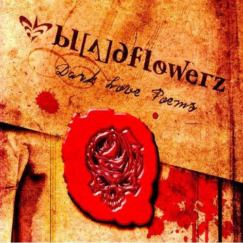 Bloodflowerz: Dark Love Poems (2006) Book Cover
