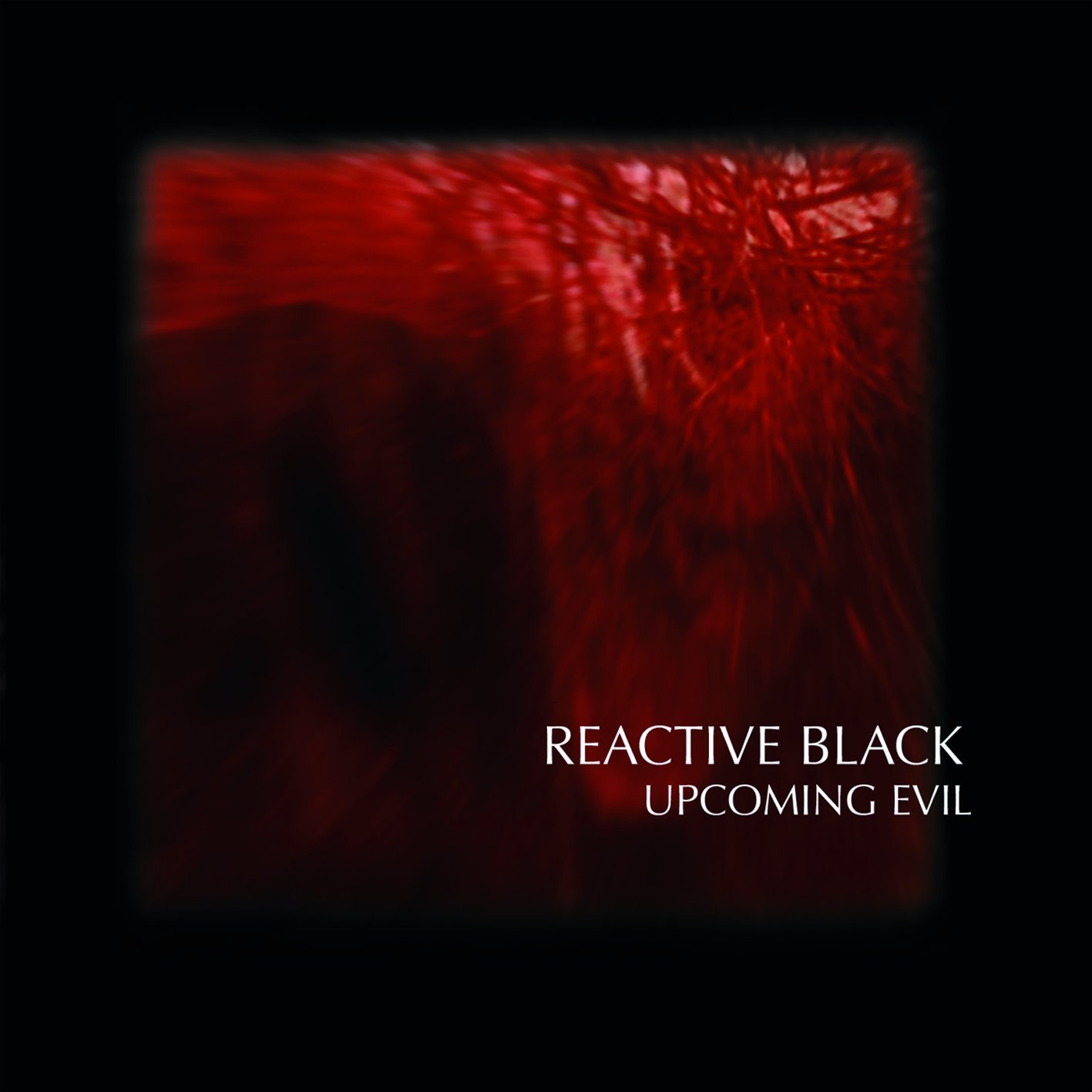 Reactive Black: Upcoming Evil (2008) Book Cover