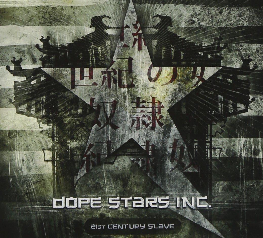 Dope Stars Inc.: 21st Century Slave (2009) Book Cover