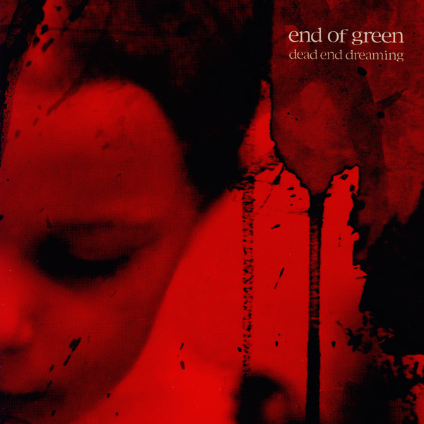 End of Green: Dead end Dreaming (2005) Book Cover