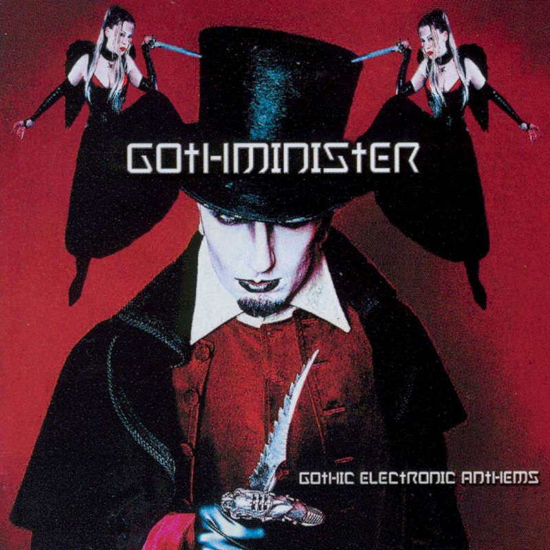 Gothminister: Gothic Electronic Anthems (2003) Book Cover