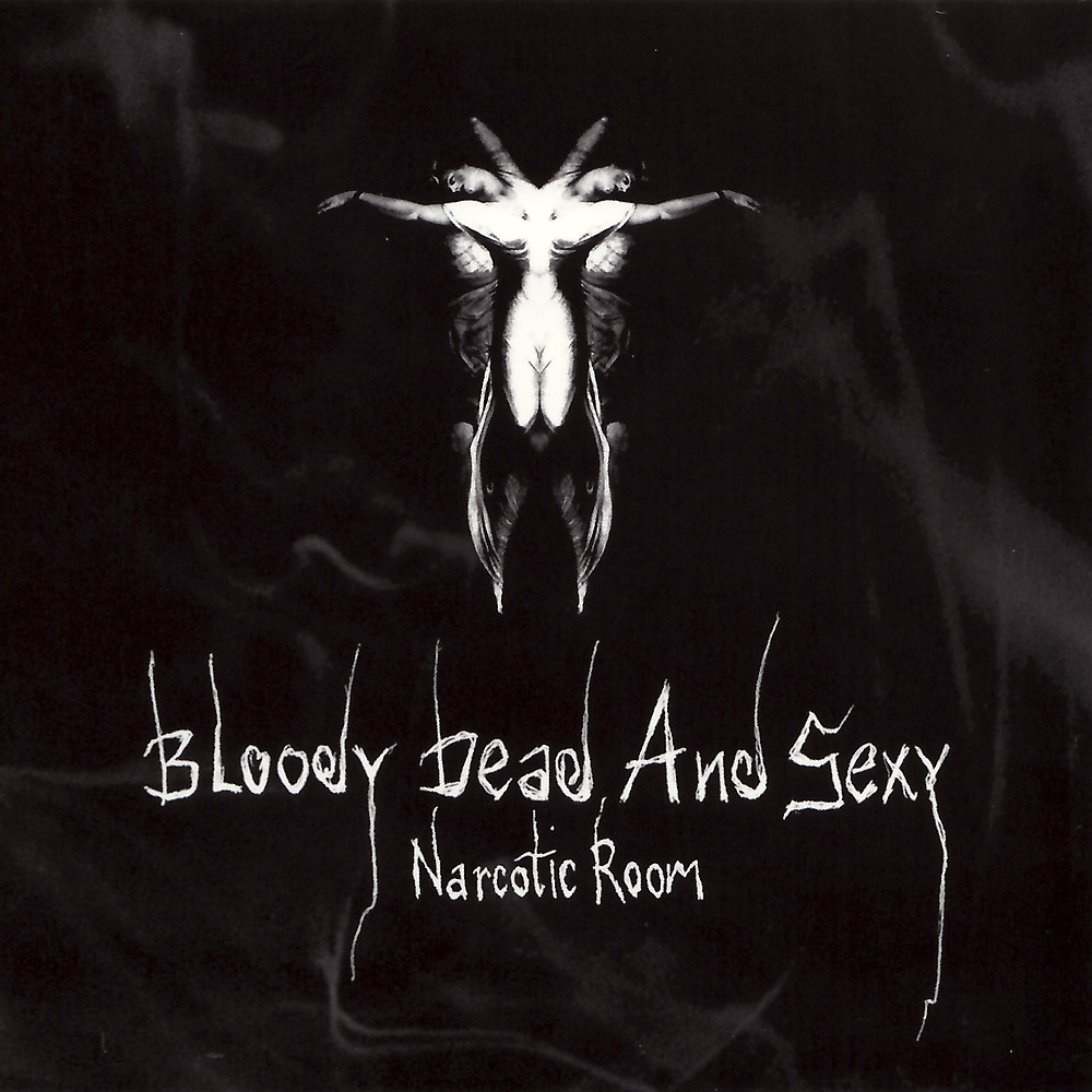 Bloody Dead And Sexy: Narcotic Room (2005) Book Cover