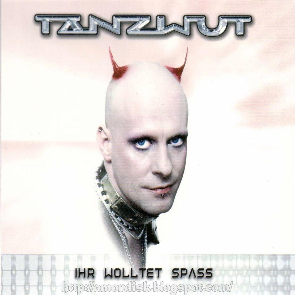 Tanzwut: Ihr wolltet Spaß (2003) Book Cover