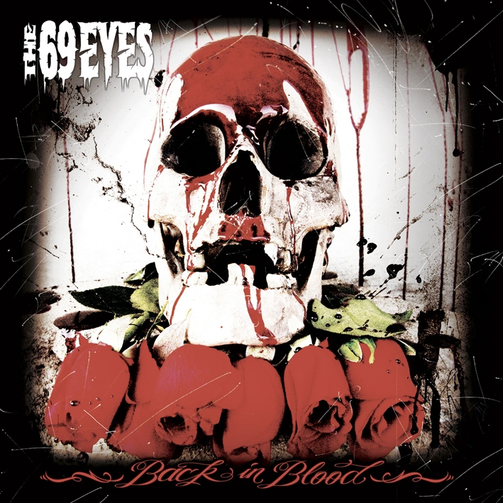 The 69 Eyes: Back In Blood (2009) Book Cover
