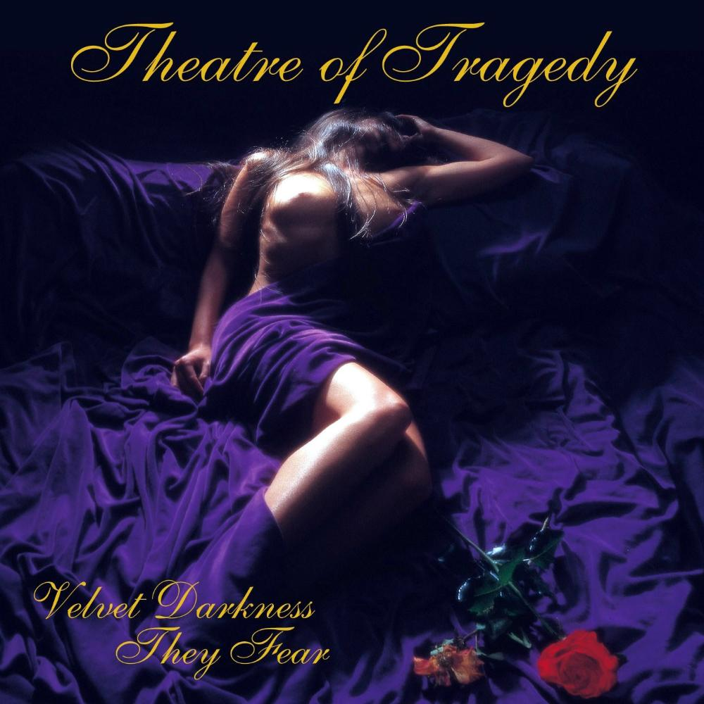 Theatre Of Tragedy: Velvet Darkness They Fear (2002) Book Cover