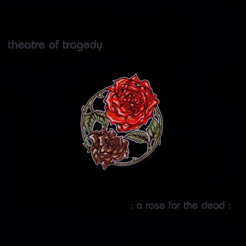 Theatre Of Tragedy: A Rose for the Dead (2002) Book Cover