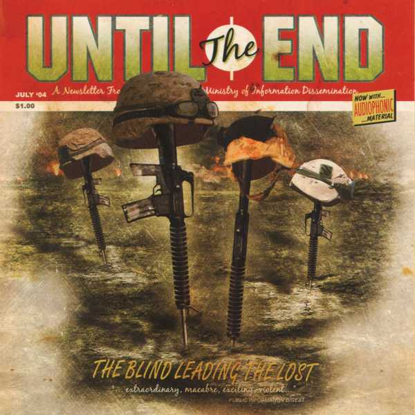 Until The End: The Blind Leading The Lost (2005) Book Cover