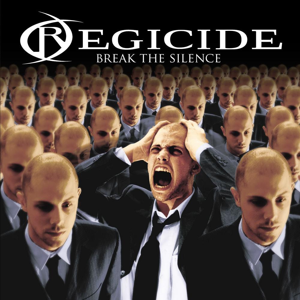 Regicide: Break The Silence (2006) Book Cover