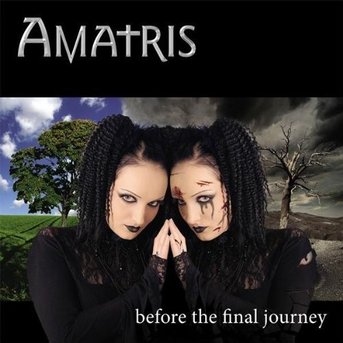 Amatris: Before The Final Journey (2006) Book Cover