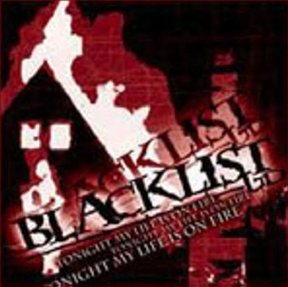 Blacklist Ltd.: Tonight my life is on fire (2006) Book Cover