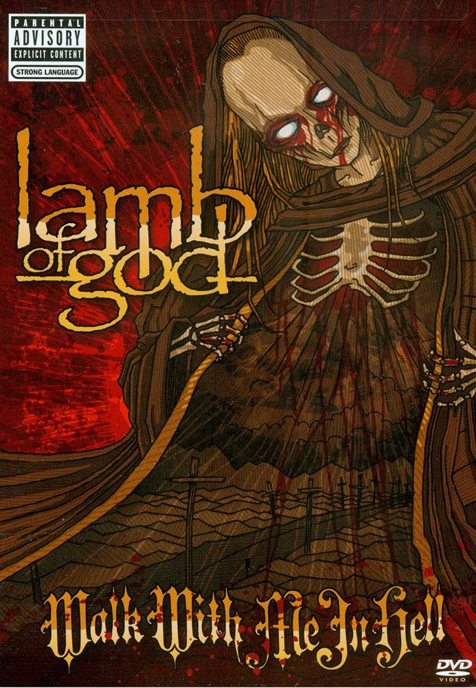 Lamb Of God: Walk With Me In Hell (2008) Book Cover