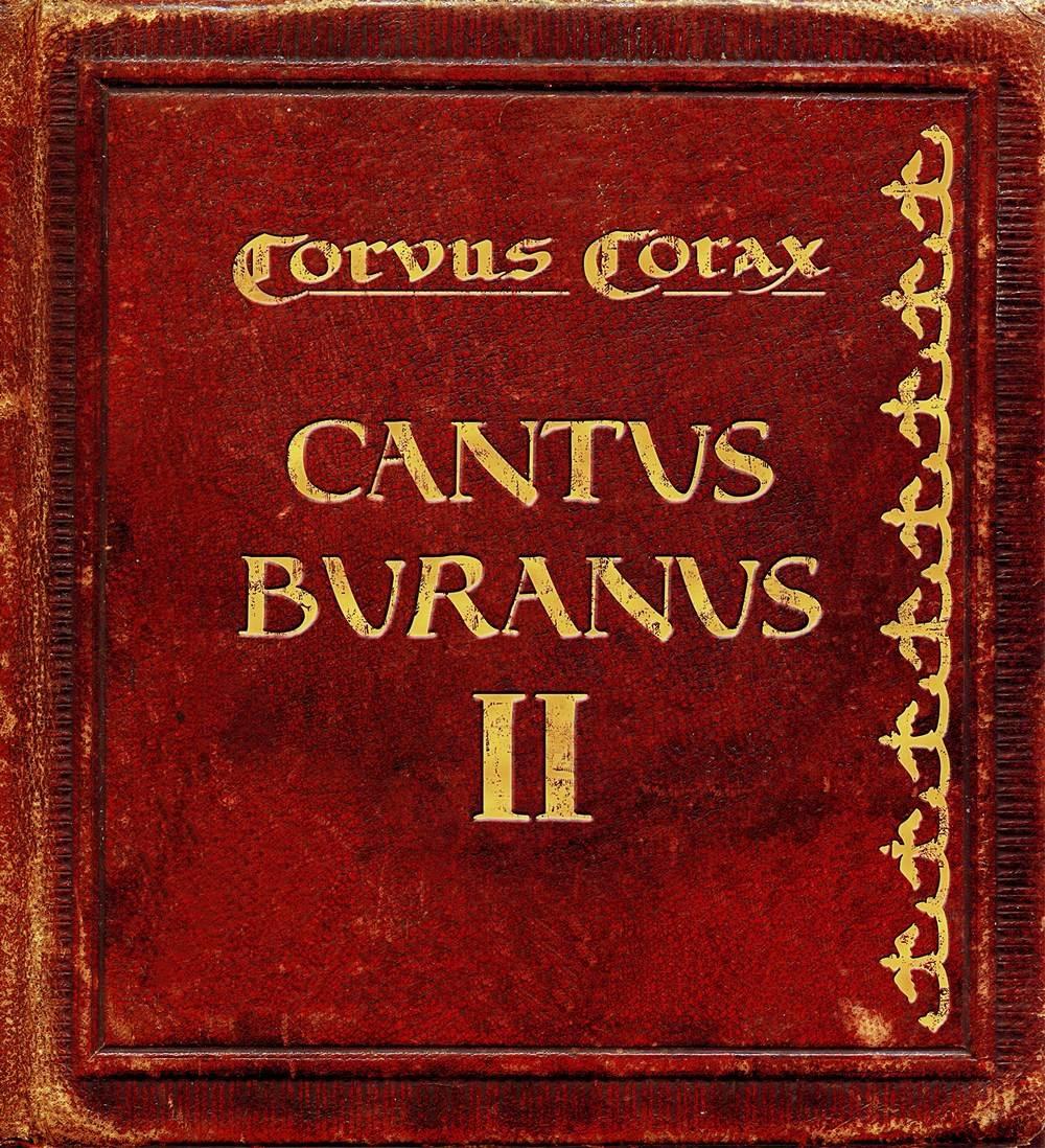 Corvus Corax: Cantus Buranus II (2008) Book Cover