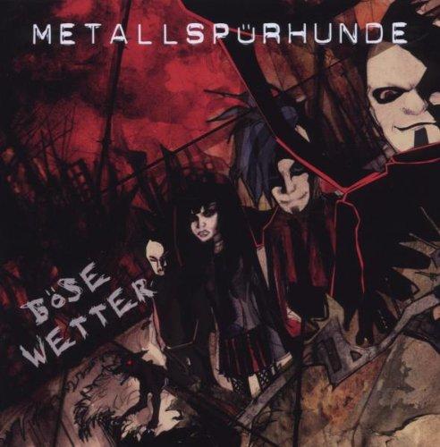 Metallspürhunde: Böse Wetter (2009) Book Cover