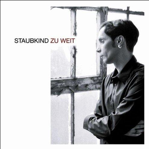 Staubkind: Zu Weit (2007) Book Cover