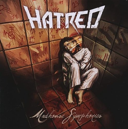 Hatred: Madhouse Symphonies (2008) Book Cover