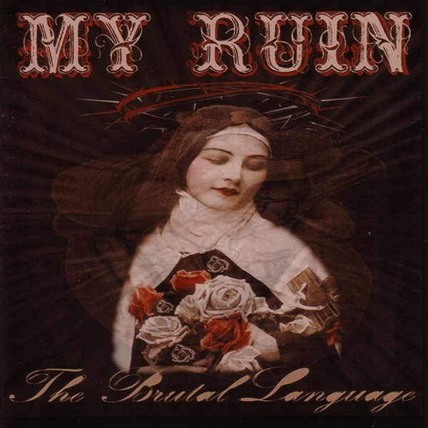 My Ruin: The Brutal Lenguage (2005) Book Cover