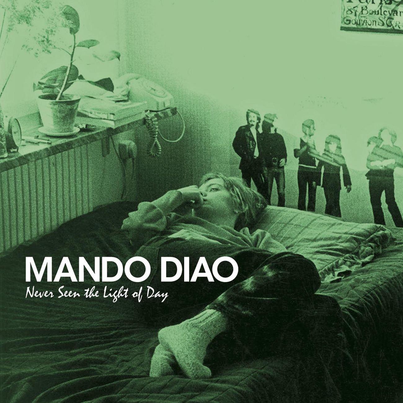 Mando Diao: Never Seen The Light (2007) Book Cover