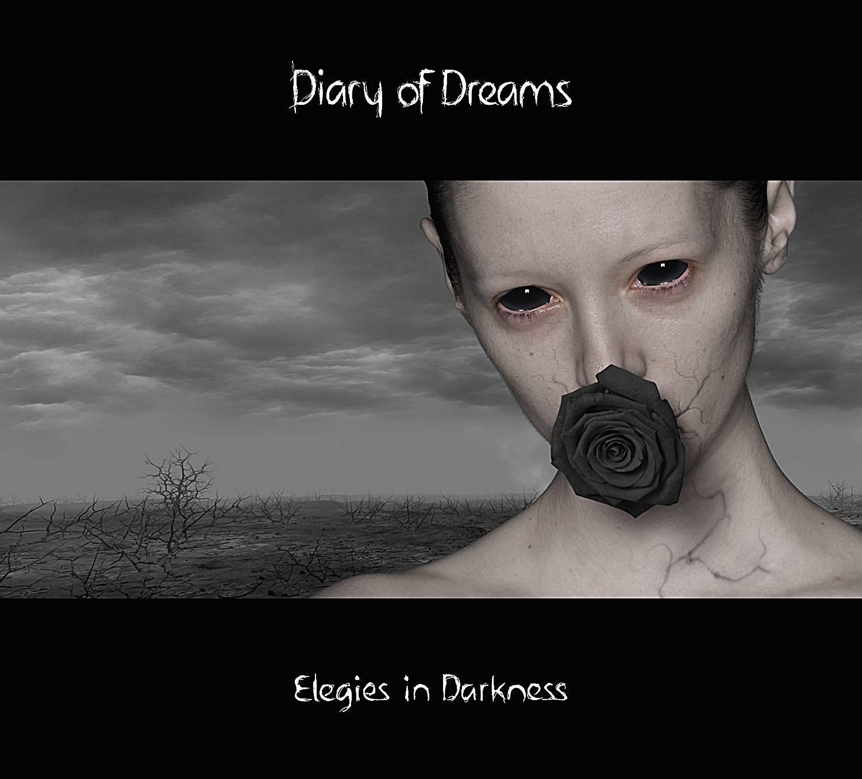 Diary of Dreams: Elegies in Darkness (2014) Book Cover