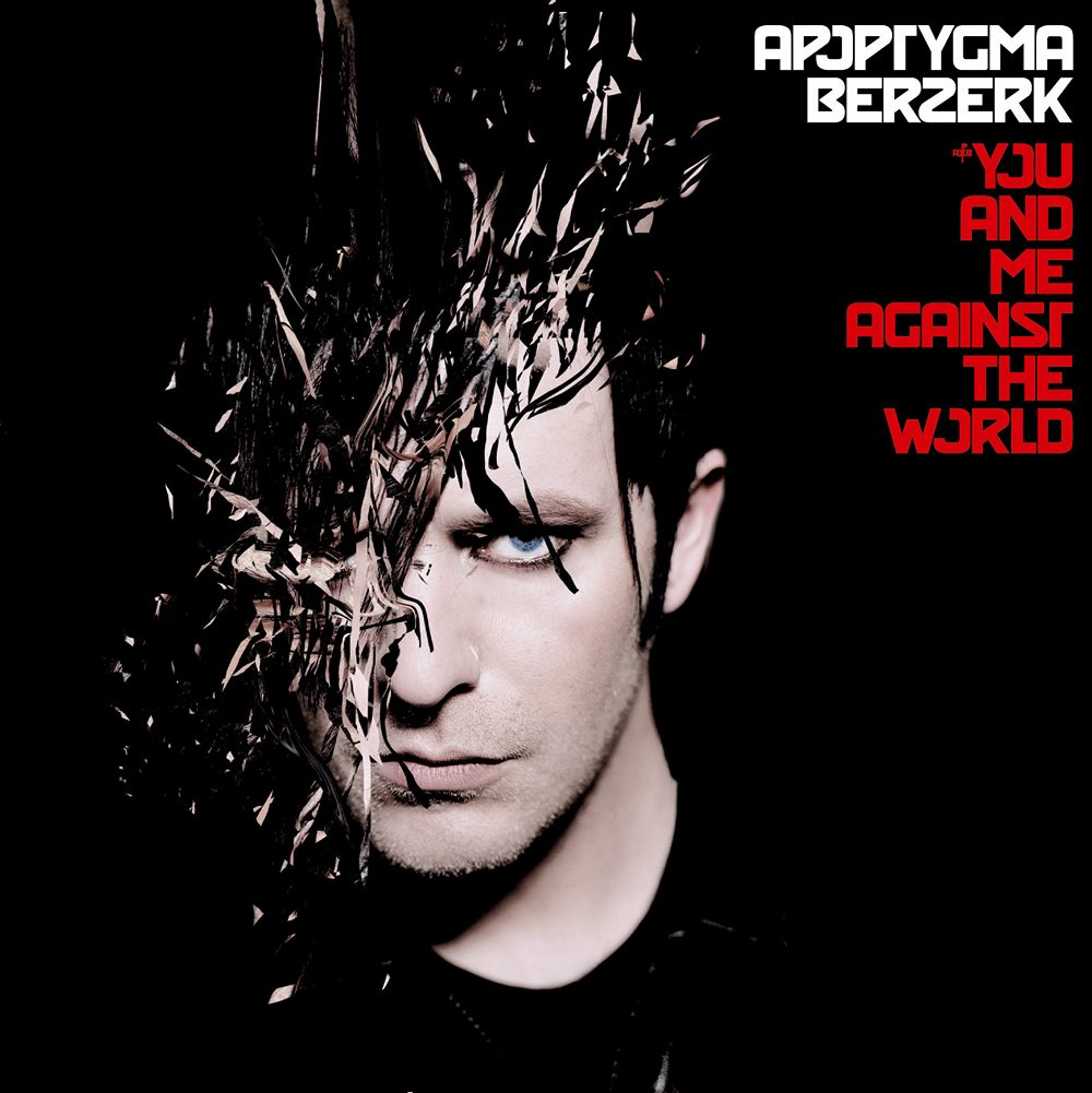 Apoptygma Berzerk: You And Me Against The World (2005) Book Cover