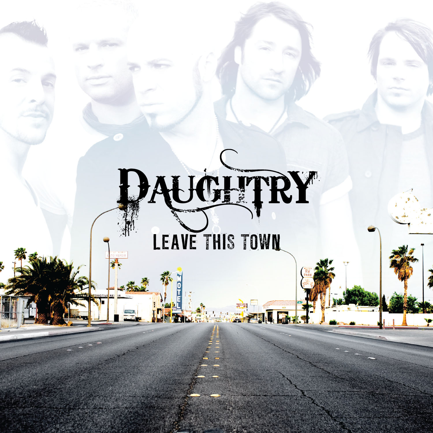 Daughtry: Leave This Town (2009) Book Cover