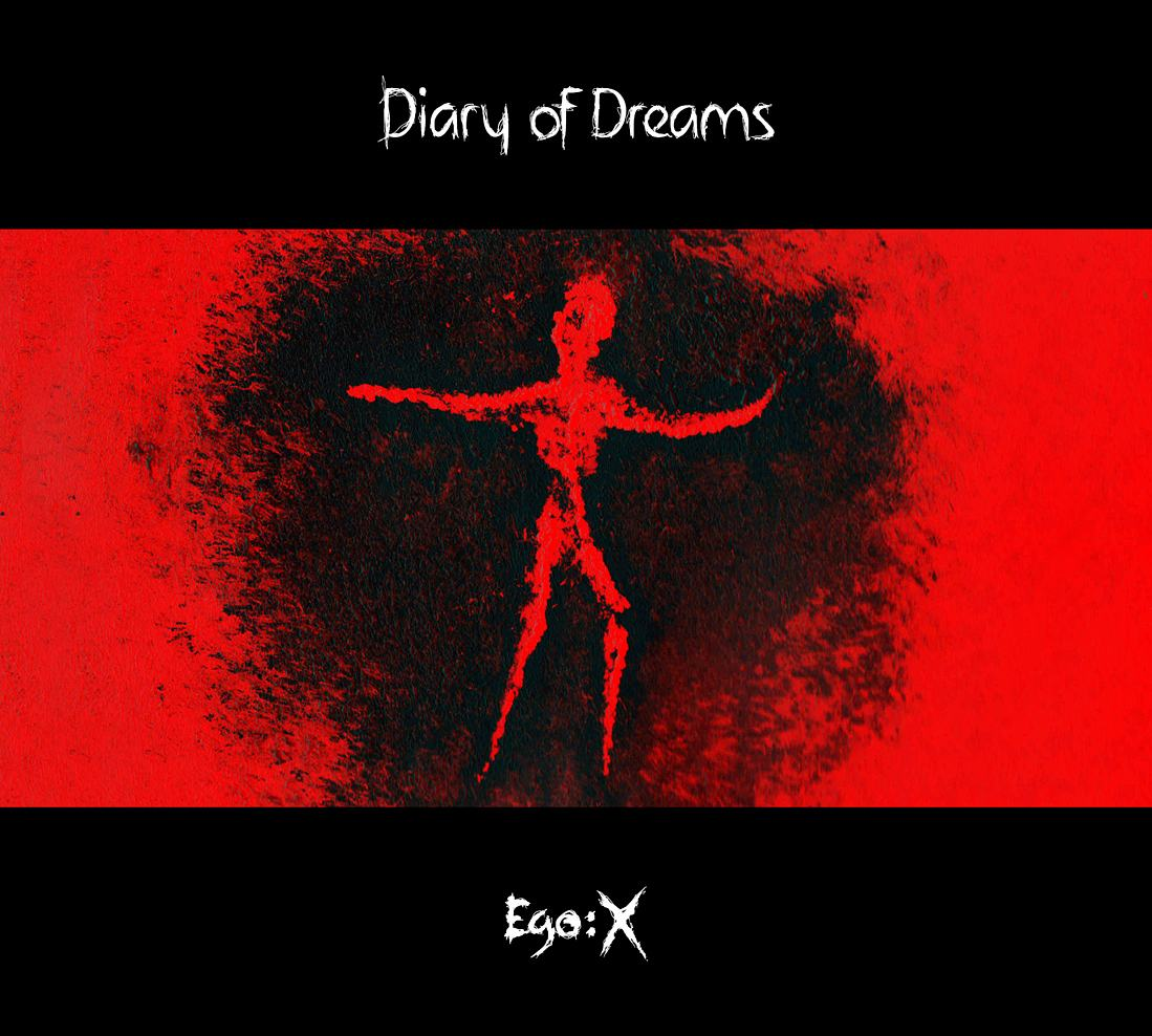 Diary Of Dreams: Ego:X (2011) Book Cover