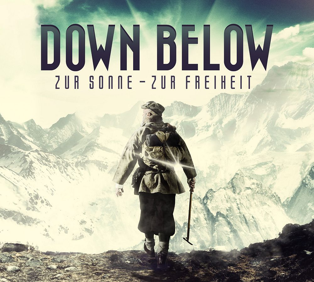 Down Below: Zur Sonne - Zur Freiheit (2013) Book Cover
