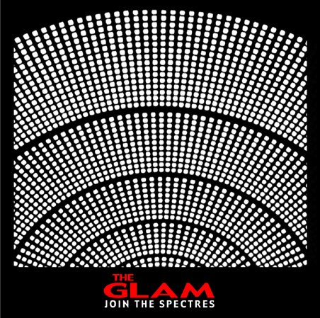 The Glam: Join The Spectres (2008) Book Cover