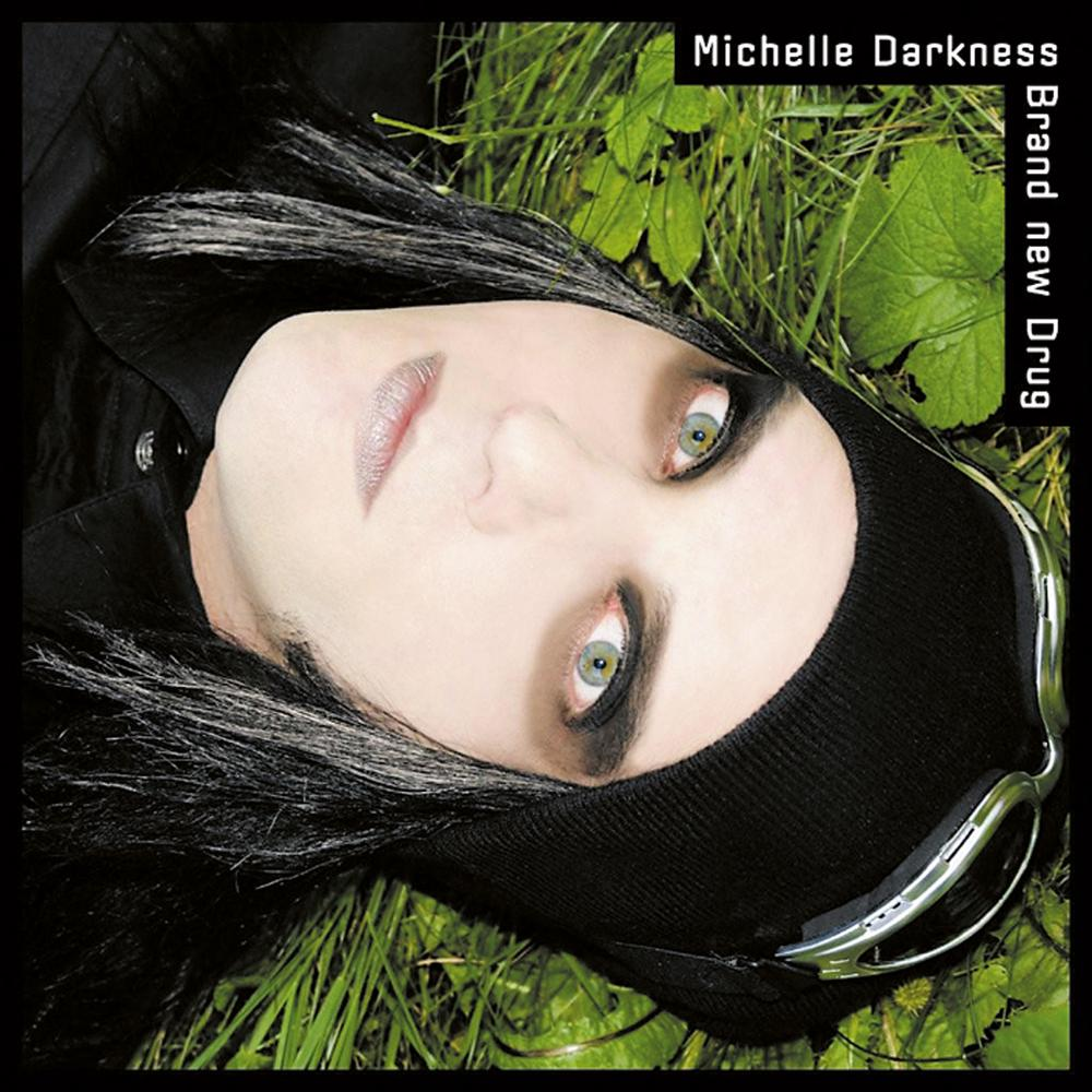 Michelle Darkness: Brand New Drug (2007) Book Cover