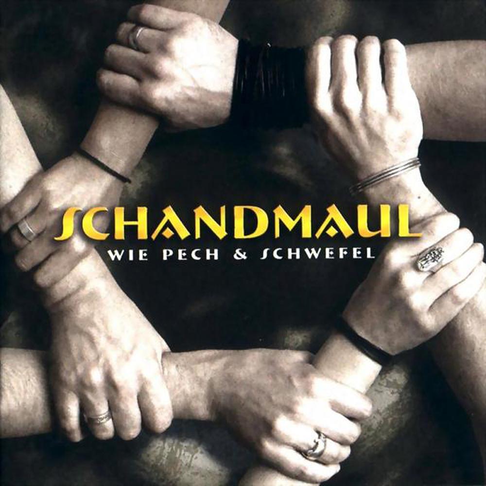 Schandmaul: Wie Pech und Schwefel (2004) Book Cover