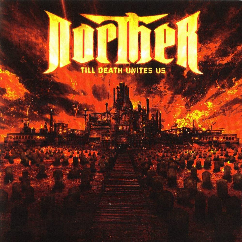 Norther: Till Death unites us (2006) Book Cover