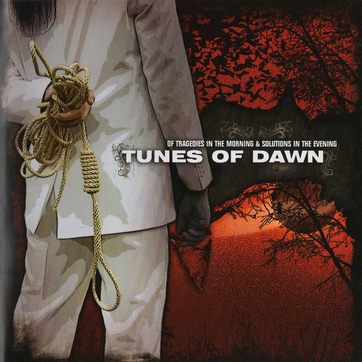 Tunes Of Dawn: Of Tragedies in the Morning and Solutions in the Evening (2008) Book Cover
