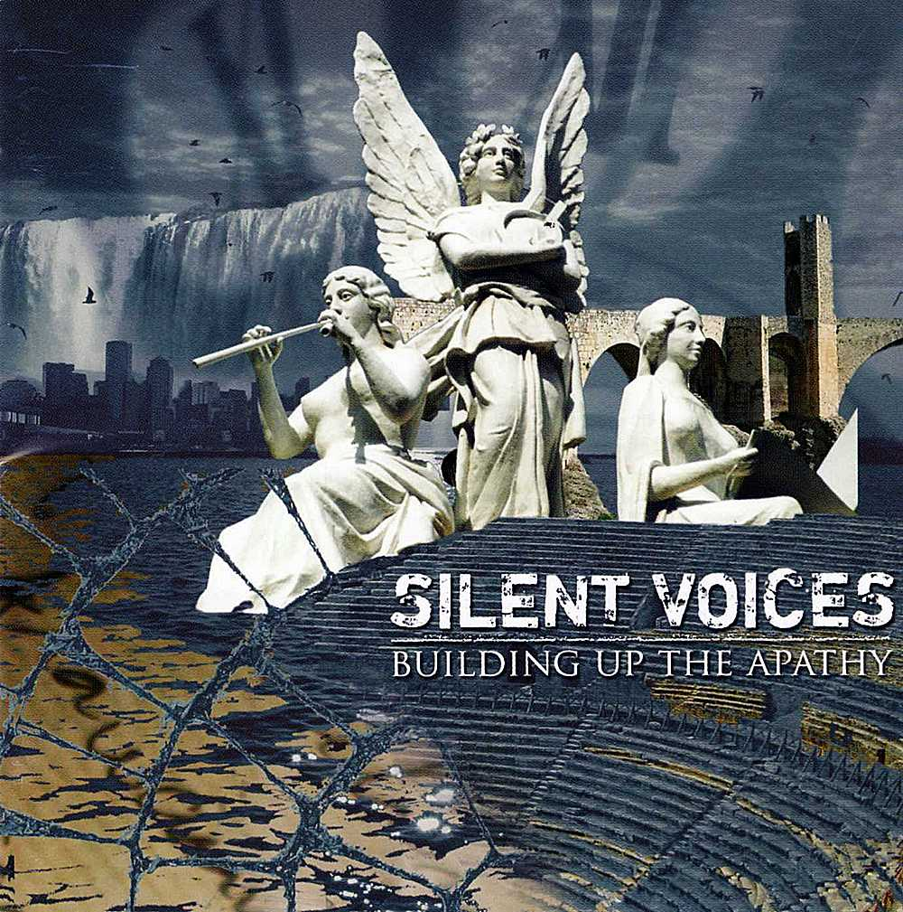 Silent Voices: Building Up The Apathy (2006) Book Cover