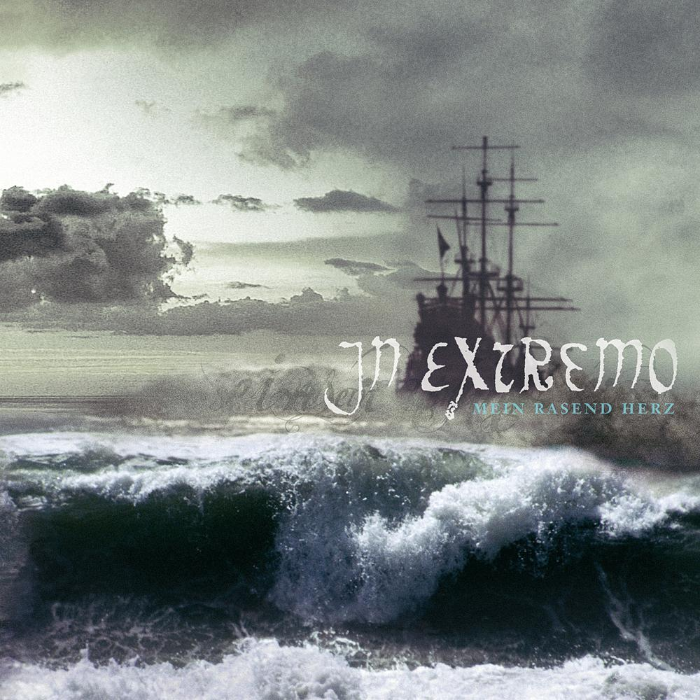In Extremo: Mein rasend Herz (2005) Book Cover