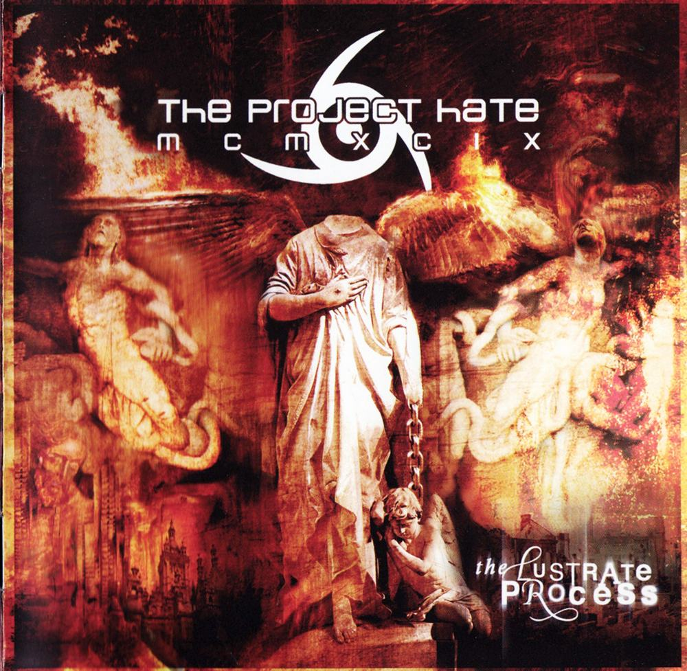 The Project Hate MCMXCIX: The Lustrate Process (2009) Book Cover