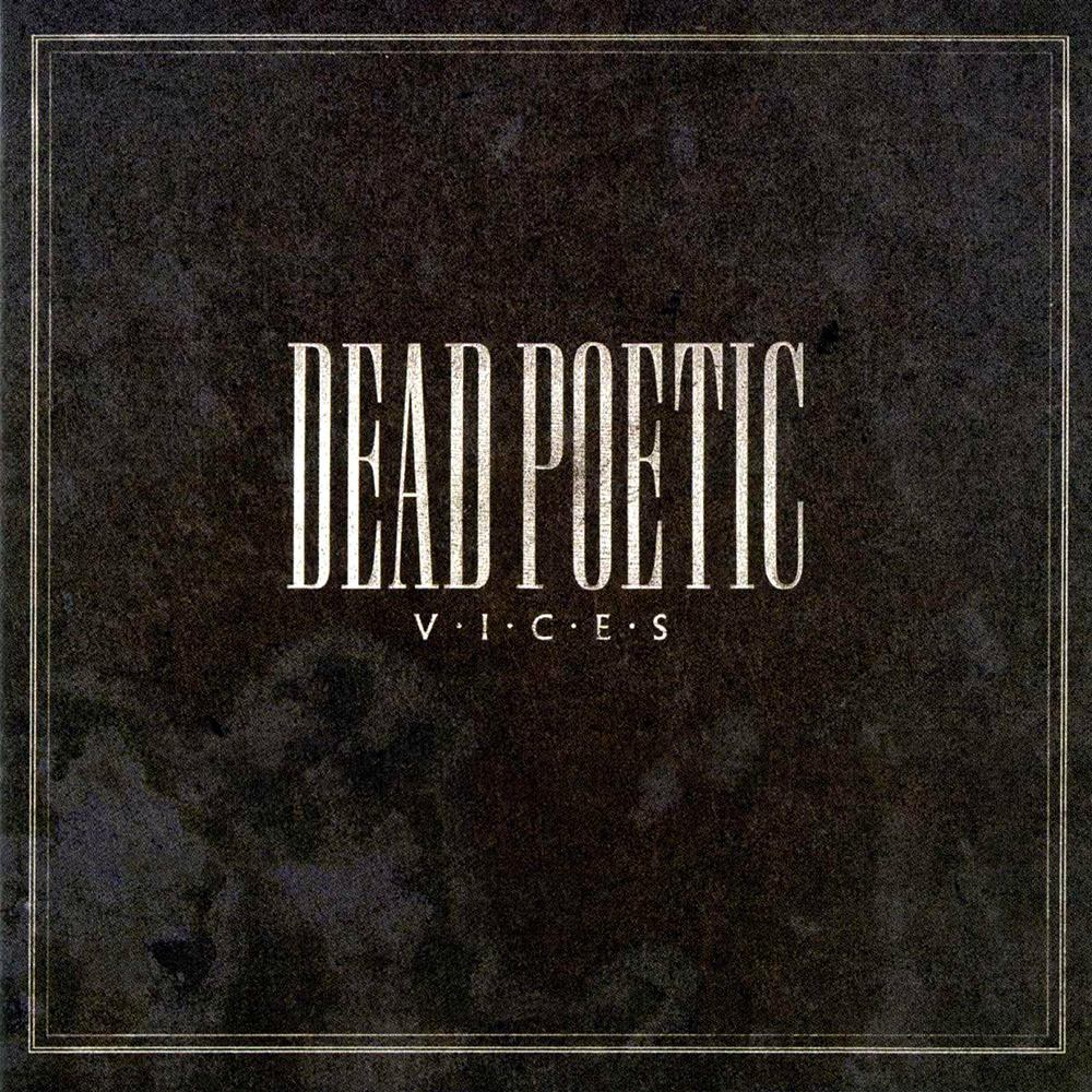 Dead Poetic: Vices (2007) Book Cover