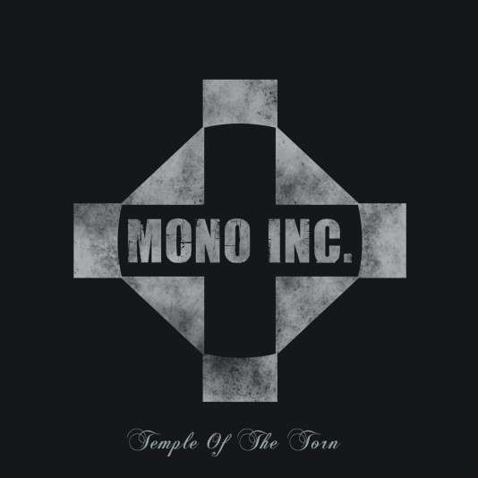 Mono Inc.: Temple Of The Torn (2007) Book Cover