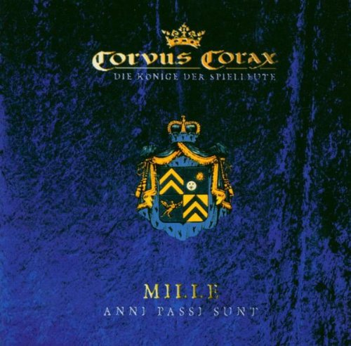 Corvus Corax: Mille Anni Passi Sunt (2004) Book Cover